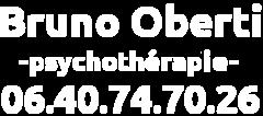 Bruno Oberti - Psychothérapie - 06.40.74.70.26